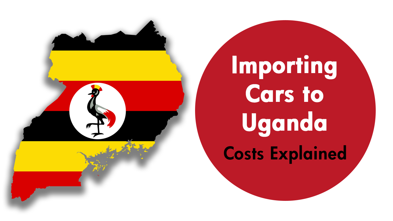 Uganda Car Import Guide: Taxes, Duties and Regulations